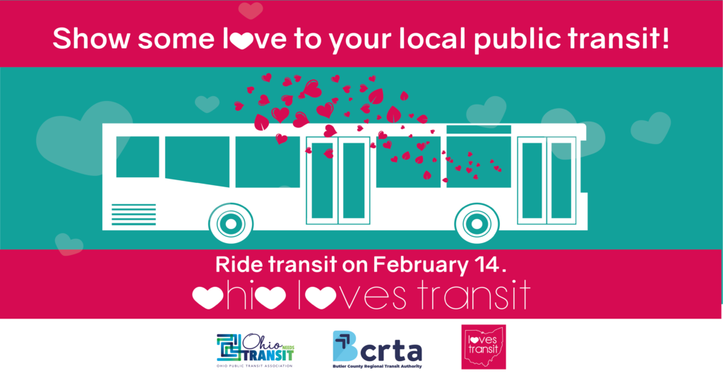 Show some love to your local public transit! Ride transit on February 14.  Ohio Loves Transit
